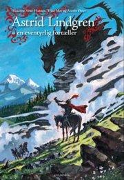 astrid lindgren - en eventyrlig fortæller - bog