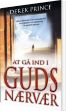 at gå ind i guds nærvær - bog