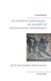 at overleve undergang - en mosaik af eksistensens stemninger - bog