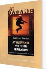 at overvinde vrede og irritation - bog