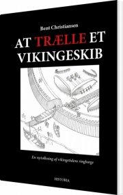 at trælle et vikingeskib - bog