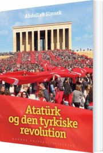 atatürk og den tyrkiske revolution - bog