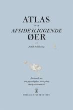 atlas over afsidesliggende øer - bog