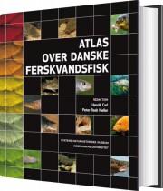 atlas over danske ferskvandsfisk - bog