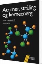 atomer, stråling og kerneenergi - bog