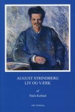 august strindberg - liv og værk - bog