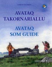 avaq takornariallu - avataq som guide - bog