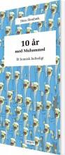 10 år med muhammed - bog