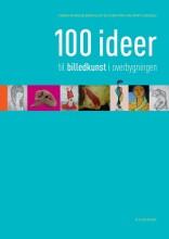 100 ideer til billedkunst i overbygningen - bog