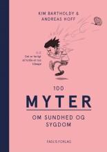 100 myter om sundhed og sygdom - bog