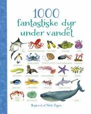 1000 fantastiske dyr under havet - bog