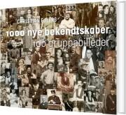 1000 nye bekendtskaber - bog
