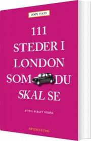 111 steder i london som du skal se - bog