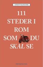 111 steder i rom som du skal se - bog