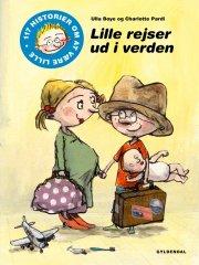 117 historier om at være lille 2 - lille rejser ud i verden - bog