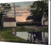 117 postkort og små historier fra virum, sorgenfri og frederiksdal - bog