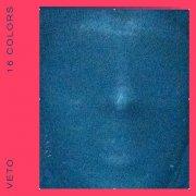 veto - 16 colors - Vinyl / LP
