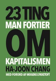23 ting man fortier om kapitalismen - bog