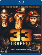 Image of   33 Trapped / The 33 Of San Jose - Blu-Ray