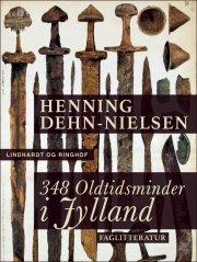 348 oldtidsminder i jylland - bog