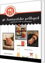40 fantastiske grillspyd - bog