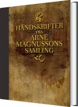 66 håndskrifter fra arne magnussons samling - bog