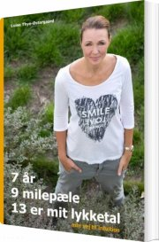 7 år, 9 milepæle, 13 er mit lykketal - bog