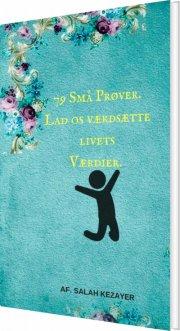 79 små prøver. værdsæt livets-værdier! - bog