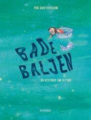 badebaljen. en historie om alting - bog
