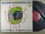 jan johansson & bengt-arne wallin - barnkammarmusik - Vinyl / LP