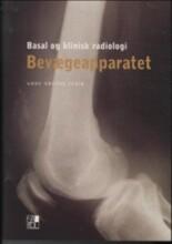 basal og klinisk radiologi - bevægeapparatet - bog