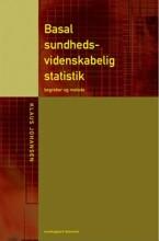 basal sundhedsvidenskabelig statistik - bog