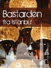 bastarden fra istanbul - bog