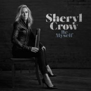 sheryl crow - be myself - Vinyl / LP