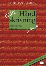 bedre håndskrivning 5.kl. grundskrift med løkker iii - bog