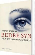 bedre syn ved bevidsthedsændring - bog