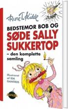 bedstemor bob og søde sally sukkertop - den komplette samling - bog