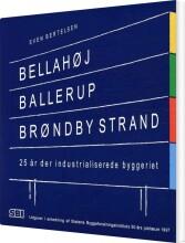 bellahøj, ballerup, brøndby strand - bog