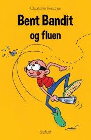 bent bandit og fluen - bog