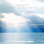 pushkar - love and silence - cd