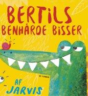bertils benhårde bisser - bog