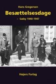 besættelsesdage - sæby 1940-1947 - bog