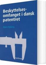 beskyttelsesomfanget i dansk patentret - bog
