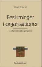 beslutninger i organisationer - i adfærdsteoretisk perspektiv - bog