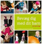 Billede af Bevæg Dig Med Dit Barn - Karsten Bjerring - Bog