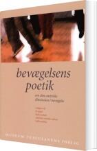 bevægelsens poetik - bog