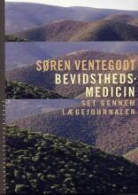 bevidsthedsmedicin set gennem lægejournalen - bog