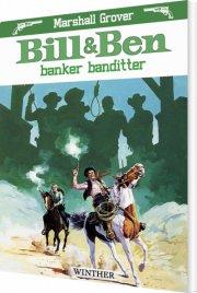 bill og ben banker banditter - bog