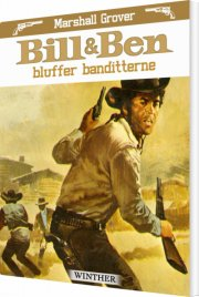 bill og ben bluffer banditterne - bog