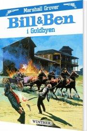 bill og ben i guldbyen - bog